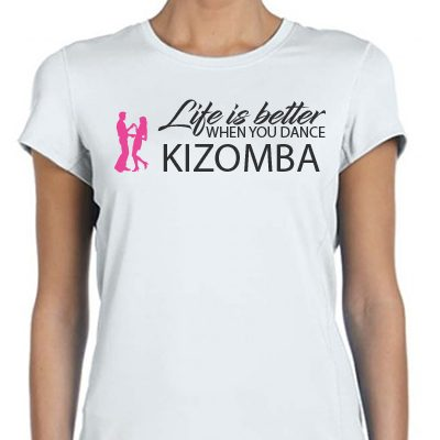Life is better when you dance Kizomba